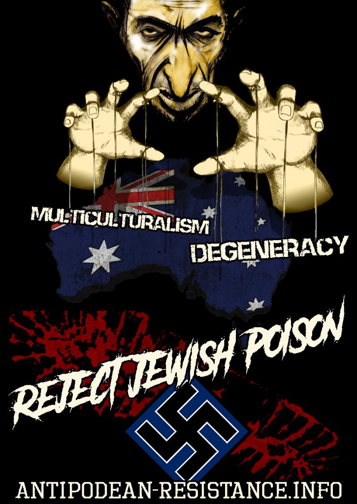 """""""Reject Jewish Poison"""" poster by Antipodean Resistance 2017"""